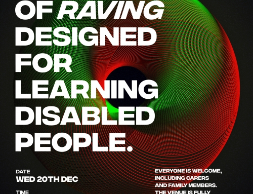 Information Sharing : UnderOneRoof Disability-Friendly Rave Night