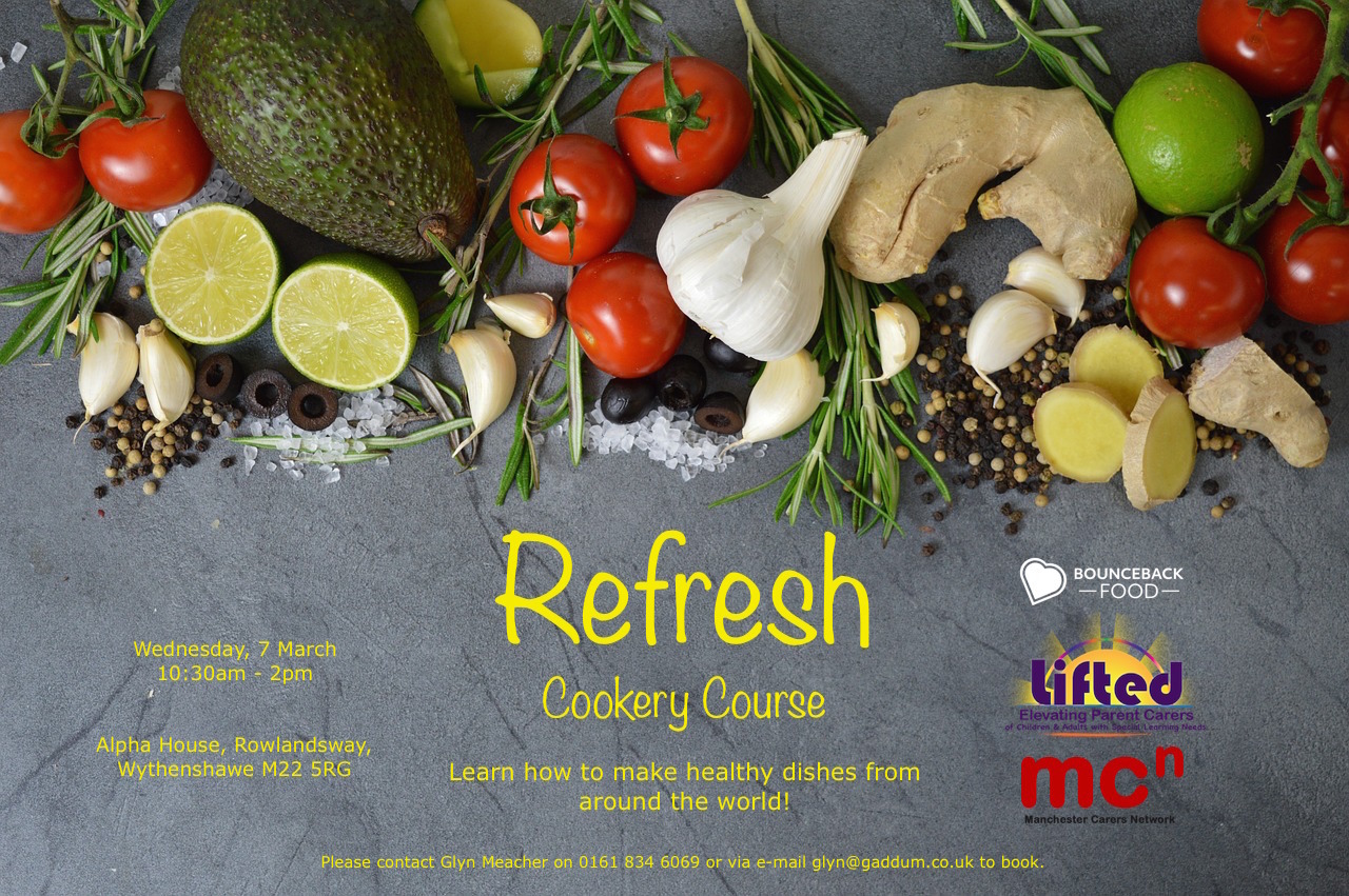 Poster for the 'Refresh' Cookery Course | With Bounceback Food and Manchester Carers Network | Photo credit: Pixabay