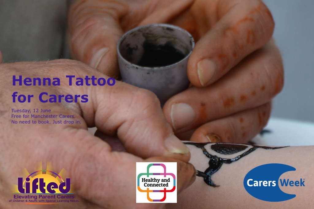 """Poster for Lifted's """"Henna Tattoo for Carers"""" event for Carers Week 2018   image credits: Pixabay and CarersWeek.org"""