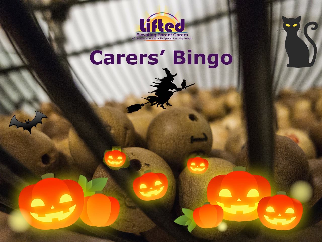 Teaser poster for Lifted Carers' Halloween Bingo 2018 | background image: bingo balls; foreground images: pumpkins, bat, witch, black cat | original images from pixabay.com