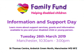 Cropped photo of the poster for Family Fund's Information and Support Day in Manchester, containing date and venue details