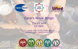 Poster for Lifted's Carers Week Bingo 2019, showing details of the day and some logos on the foreground over 5 carers' hands wearing #NHSThinkCarer wristbands in the background | Carers Week logos via carersweek.org