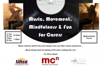 """Flyer for """"Music, Mindfulness & Fun"""" carers training programme, with details of the course and logos of Lifted, Manchester Carers Network and Ageless Grace UK 
