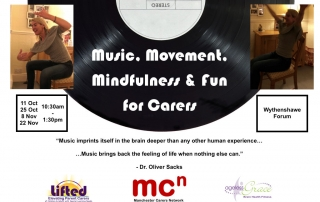 "Flyer for ""Music, Mindfulness & Fun"" carers training programme, with details of the course and logos of Lifted, Manchester Carers Network and Ageless Grace UK 