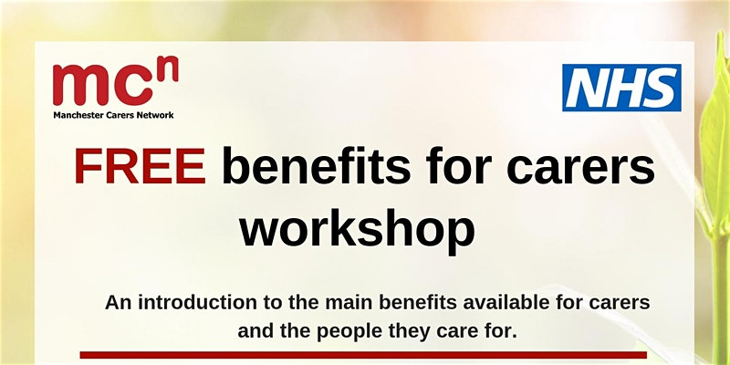 """FREE benefits for carers workshop"" 